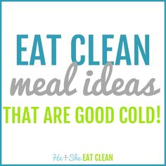 Are you a college student, teacher, or work out of your car and can't get to a microwave or oven most of the time? No worries - try these clean eating meal ideas that are good cold! Honey Recipes, Clean Eating Recipes, Healthy Eating, Healthy Recipes, Skinny Recipes, Healthy Habits, Healthy Food, Pudding Corn, Suet Pudding
