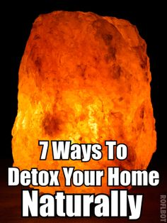 7 Amazing Ways To Detox Your Home Naturally I love my crystal salt lamps