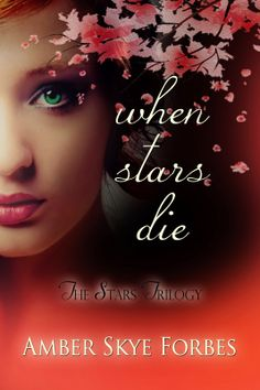 Book Blitz, Excerpt & Giveaway: When Stars Die by Amber Forbes Ya Books, Great Books, Exciting News, Save Her, Book Authors, Fiction Books, Book Lovers, The Book, The Voice