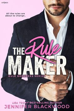 #NewRelease The Rule Maker By Jennifer Blackwood  Cover Design : L.J. Anderson / Mayhem Designs  Model: Kamil Nizinski  Release Date: January 16 2017    Synopsis  Ten Steps to Surviving a New Job:    1. Dont sleep with the client. Itll get you fired. (Sounds easy enough.)    2. Dont blink when new client turns out to be former one-night stand.    3. Dont call same client a jerk for never texting you back.    4. Dont believe client when he says he really really wanted to call.    5. Remember…