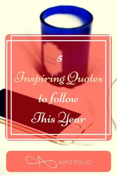 5 Inspiring Quote to follow this year Pinterest