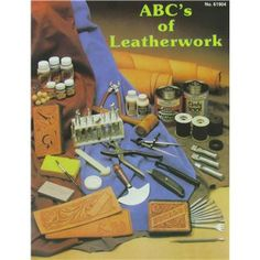 Tandy Leather Factory ABC's of Leatherwork Book | Shop Hobby Lobby