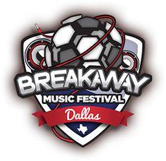 Breakaway Music Festival- Dallas: Sat. Sept. 21st, 2013