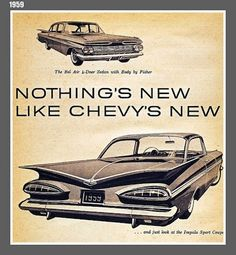 Chevy Vintage Car Ad - 1959 #oldschool #automobile #advertising #retro