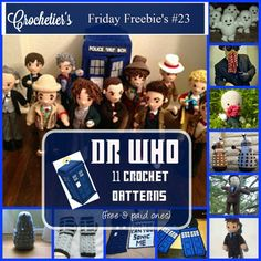 Friday Freebie's #23 Dr. Who Special - 9 free crochet patterns and 2 paid ones! #crochet #freepattern