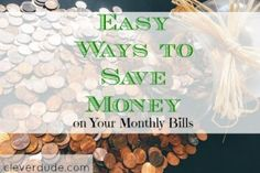 Looking for ways to save money on your monthly bills?Here's several ideas for you to consider without sacrificing your lifestyle for it.