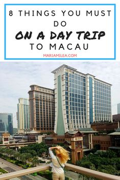 what to do in macau on a day trip