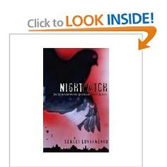 The Night Watch (Watch, Book 1) - Sergei Lukyanenko