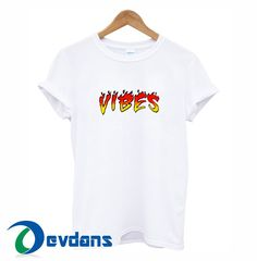 Like and Share if you want this  Flame Vibes T Shirt For Women and Men Size S to 2XL     Tag a friend who would love this!     $13.50    Get it here ---> https://www.devdans.com/product/flame-vibes-t-shirt-women-men-size-s-2xl/