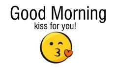 Send good morning with a kiss to whoever you want, Freely and quickly.