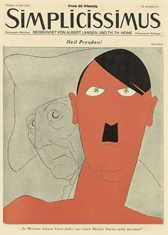In subsequent years, Simplicissimus's artists and writers were persecuted by the Nazis, and the magazine itself was strong-armed into a pro-Nazi stance before it was shut down in 1944.