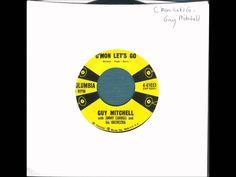 Guy Mitchell - C'Mon Let's Go