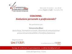 """""""#Coaching. Evoluzione personale o professionale?"""" - L'#Aperitivo della #Comunicazione targato #UniFerpiLazio! 15 ottobre 2014"""
