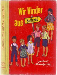 """Astrid #Lindgren - """"Wir Kinder aus Bullerbü"""" - Illustrationen von Ilon Wikland - Oetinger, 1968"""