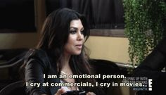 Yeah, you're probably a badass, but don't be afraid to show your softer side.   26 Important Life Lessons We Learned From Kourtney Kardashian