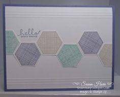 Six Sided Sampler, Hexagon Punch, SUO, Stampin Up, susanstamps,wordpress.com