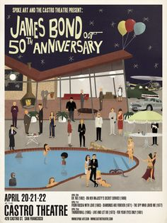 """Max Dalton """"James Bond Anniversary"""" (pool party) Part of the Castro Theatre x Spoke Art series Hand numbered Edition of 250 Giclee print x Jukebox, Dalton James, Spy Who Loved Me, Spoke Art, Roman, James Bond Movies, Thing 1, Sean Connery, Movies"""