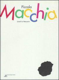 Piccola macchia - venerdì del libro - MammaMoglieDonna