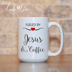 MUG Fueled by JESUS and Coffee Christian by DesignsbyLindaNeeToo