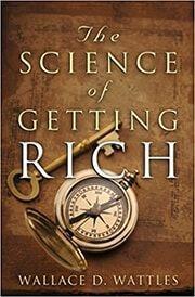 Die Wissenschaft Vom Reichwerden Zusammenfassung Wallace Verspricht Weiter Dass Wenn Sie Die P In 2020 Science Of Getting Rich How To Get Rich Best Self Help Books