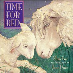 Time For Bed preschool children's board book read aloud, written by Mem Fox Best Children Books, Childrens Books, Toddler Books, Toddler Bedtime, Toddler Nap, Date, Great Books, My Books, Story Books