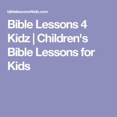 Bible Lessons 4 Kidz is a passionate group of people reaching the next generation with the gospel of Christ by making Bible Lessons for kids. Sunday School Lessons, Sunday School Crafts, Childrens Sermons, Children Ministry, Children's Church Crafts, Kids Church, Church Ideas, Children's Bible, Bible Lessons For Kids
