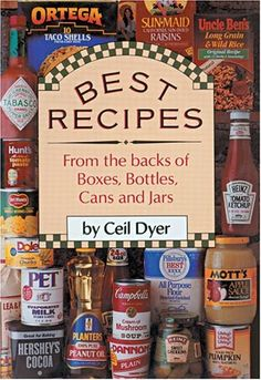 Best Recipes from the Backs of Boxes, Bottles, Cans, and Jars: Ceil Dyer: 9780883657379: Amazon.com: Books