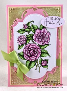Inspired to Stamp: Hello Friend. Simply Camellias stamp set by Power Poppy, card design by Kathy Jones.