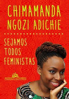 SEJAMOS TODOS FEMINISTAS -  - Grupo Companhia das Letras