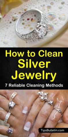 How to Clean Silver Jewelry - 7 Reliable Cleaning Methods Find out how to clean . - Best of Tips Bulletin - Cleaning & Household Hacks, DIY & Crafts, Natural Health, Plants & Gardening - Jewelry web Clean Silver Ring, How To Clean Silver, Silver Rings, House Cleaning Tips, Diy Cleaning Products, Cleaning Hacks, Hacks Diy, Silver Jewelry Cleaner, Cleaning Silver Jewelry