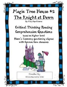 """***updated 2/2014 to include character traits graphic organizers***  I created and use this packet of reading response comprehension questions to use with my """"independent"""" readers who are ready to dig deeper into what they are reading. This Magic Tree House The Knight at Dawn is a 2.9 reading level."""