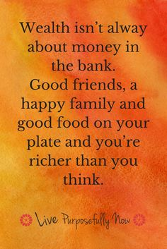 True wealth | Value of family + friends