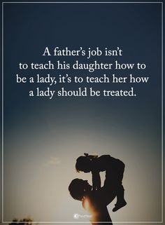 """Best Fathers Day Quotes : How to be Lady should be Treated – Good Quotes About Dads Fathers Day Messages """" A father's job isn't to teach his daughter how to Bad Dad Quotes, Best Fathers Day Quotes, Quotes For Kids, Girl Quotes, Being A Dad Quotes, Being A Father Quotes, Quotes About Dads, Father Qoutes, Deadbeat Dad Quotes"""