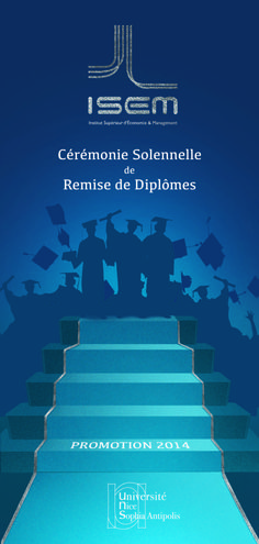 L'ISEM récompense ses étudiants diplômés à l'occasion de la Cérémonie Solennelle de Remise des Diplômes.