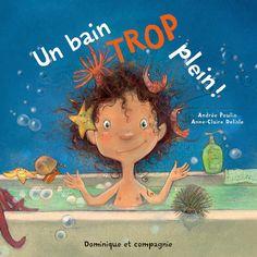 Carnet d'Andrée Poulin: Une fillette et des dizaines de petites bêtes dans une même baignoire