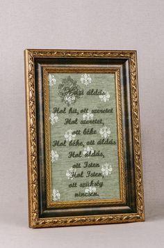 Házi áldás extra kép  Nincs két egyforma darab! Egyedei tervezésű hímzett keretezett fali kép. Exkluzív olasz anyag betéttel. Handmade