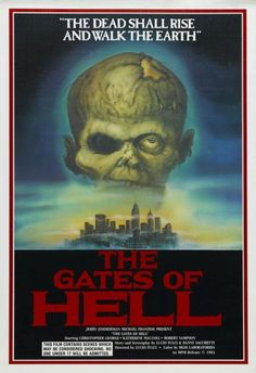 The Gates Of Hell original movie poster! Also known as City Of The Living Dead this poster is one of my absolute prized possessions! A Lucio Fulci horror masterpiece! Horror Movie Posters, Zombie Movies, Scary Movies, Cult Movies, Zombies, Gates Of Hell, The Rocky Horror Picture Show, Streaming Hd, Classic Horror Movies