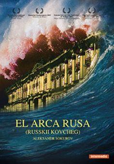EL ARCA RUSA (2001) Aleksandr Sokurov. El Museu Hermitage de Sant Petersburg és l'immens escenari on transcorre l'apassionant aventura de la història de Rússia. #recomanacions #cinema #cinemaimes #museus . Disponible a:  https://elmeuargus.biblioteques.gencat.cat/record=b1699579~S125*cat#.WvvvCC7FLcs