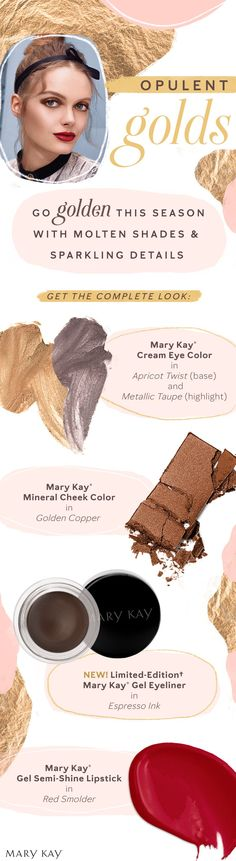 This fall, go for gold! These luminous makeup shades will turn your every photo into an oh-so glam work of art. Luminous Makeup, Selling Mary Kay, Mary Kay Party, Mary Kay Cosmetics, Going For Gold, Beauty Consultant, Gel Eyeliner, Eye Make Up, Shades