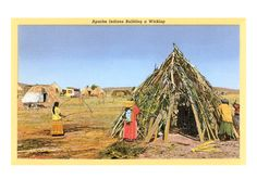 Apache Indians Building Wickiup