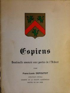 Espiens | Sentinelle avancée aux portes de l'Albret par Franc-Louis DEPOUTOT