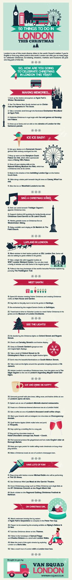 50 Things You Can Do in London This Christmas  [by VanSquad -- via #tipsographic]. More at tipsographic.com