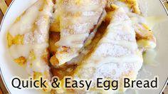 Quick and Easy Egg Bread for Breakfast : ขนมปังชุบไข่ทอด
