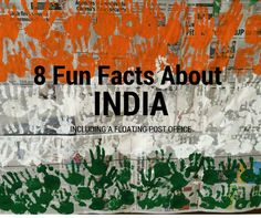 8 Fun Facts About India Including a Floating Post Office