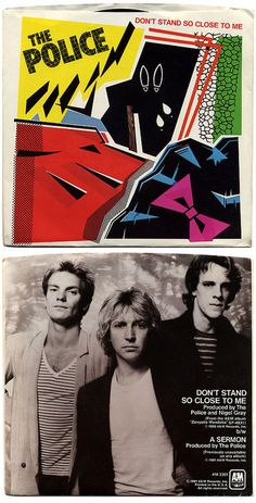 Don't Stand So Close To Me b/w A Sermon The Police, A Records/USA (1981)