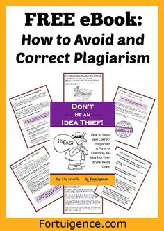 "FREE eBOOK for students ""Don't Be an Idea Thief!"" by #sponsor @lilyiatridis - How to Avoid and Correct Plagiarism."