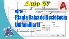 Planta Baixa de Residência Unifamiliar II – Aula 07 - Criar Estilo de Co...