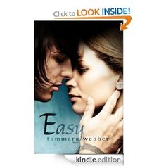 Easy by Tammara Webber (Author). Loved this book!
