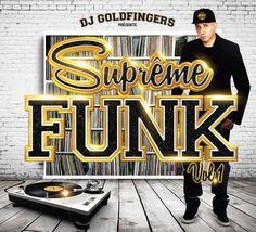 Suprême Funk by DJ Goldfingers. Toutes les bombes funk mixées par DJ #Goldfingers. Dispo ici : https://itunes.apple.com/fr/album/supreme-funk-vol.-1/id980555051 #Chic #Shalamar #SisterSledge #TheTemptations #JamesBrown #Imagination #TheWhispers