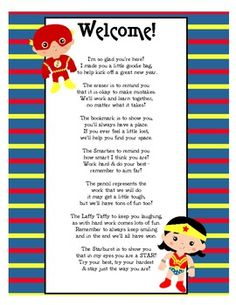 "This is the ""Welcome"" to class goodie bag poem that several teachers use for Open House/Meet the Teacher Night.  I just jazzed it up with super hero graphics and colors to fit with Super Hero themed classrooms or just for those who like Super Heros."